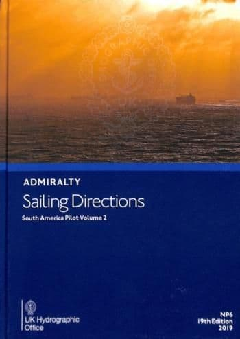 NP6 - Admiralty Sailing Directions: South America Pilot Volume 2 (19th Edition)